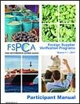 FSPCA Foreign Supplier Verification Programs - Participant Manual V1.1