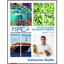 FSPCA Foreign Supplier Verification Programs - Instructor Bundle V1.1