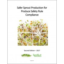 Safer Sprout Production for Produce Rule Compliance Manual V2.3