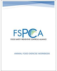 FSPCA Animal Food Exercise Workbook V1.1