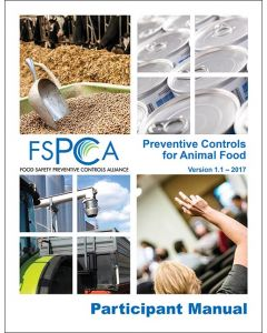 FSPCA Animal Food Participant Manual V1.1